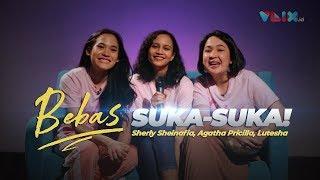 """Gambar cover """"BEBAS Suka-suka"""" Bareng Sheryl, Lutesha & Agatha Priscilla, Gemas Banget!"""