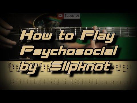 How To Play Slipknot - Psychosocial Как играть, Guitar lesson