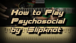 How To Play Slipknot - Psychosocial Как играть, Guitar lesson