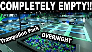 EMPTY TRAMPOLINE PARK!!! *Overnight Challenge* | JOOGSQUAD PPJT