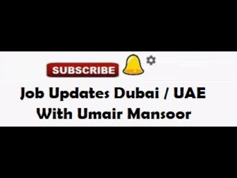 How to get a job in Dubai UAE, Procurement, Sales and I.T 2018