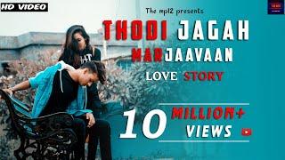 Thodi jagah video | MARJAAVAAN | Arijit Singh | Sidharth M, Tara S | Love Story