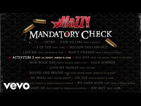Mozzy - Activities 2 (Audio) ft. Iamsu!, Lil Goofy, June