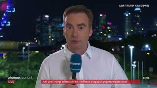 Ulrich Mendgen zum Treffen zwischen Donald Trump und Kim Jong Un am 12.06.18