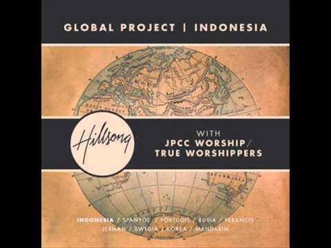 7. Kau (You) - Hillsong Global Project Indonesia with Lyrics
