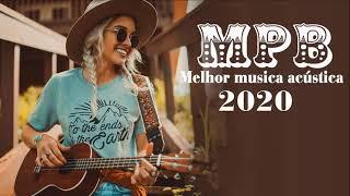 MPB As Melhores - Melhores Músicas MPB de Todos os Tempos (Playlist Atualizada 2021)