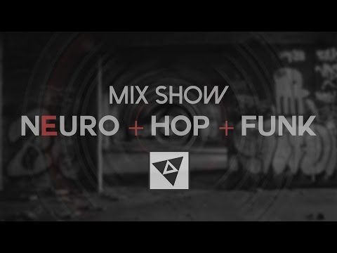 1 HOUR NEUROHOP + FUNK 2014 ► MIX SHOW BY - GBN | EDM [pt.2]