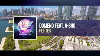 DOMENO feat. A-sho - Fighter [OUT NOW!]