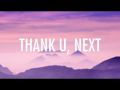 Ariana Grande – thank u next  🎵