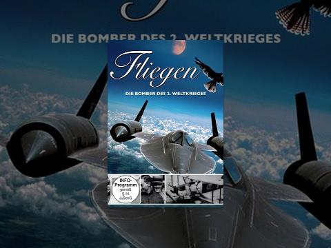 Fliegen - Die Bomber des zweiten Weltkrieges