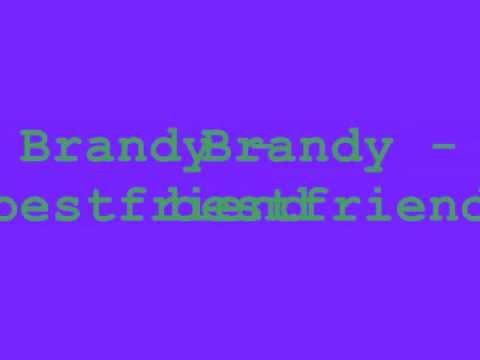 brandy - best friend w/lyrics