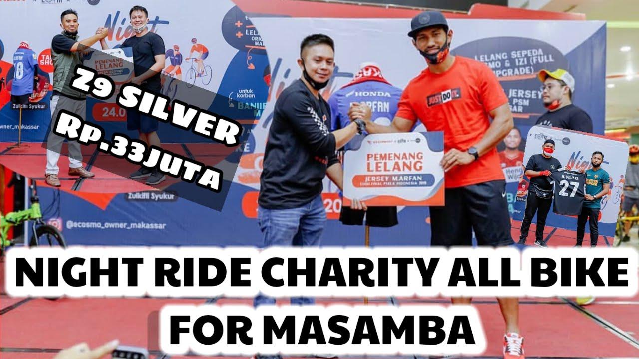 WOW 33JUTA...!! ACARA NIGHT RIDE CHARITY ALL BIKE FOR MASAMBA