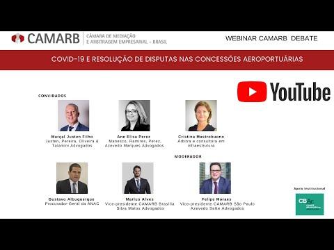 """Webinar CAMARB Debate """"COVID-19 e Resolução de Disputas nas Concessões Aeroportuárias"""""""