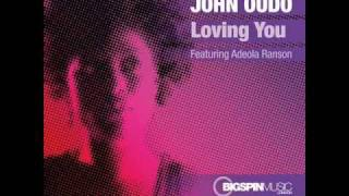 John Oudo - Loving You - Peaktime Vocal Mix