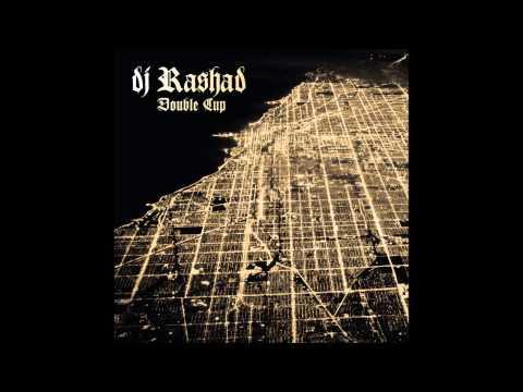 Dj Rashad - She A Go (feat. Spinn & Taso)