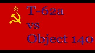 World of Tanks   T 62a vs Obj 140