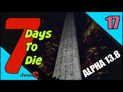 7 Days To Die Alpha 13.8 Let's Play / Episode 17 - Oil Shale Mining