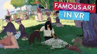 """Explore a Painting in VR """"A Sunday Afternoon on La Grande Jatte"""" 