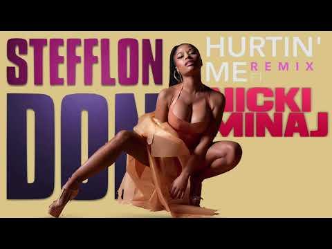 Stefflon Don, Nicki Minaj - Hurtin' Me (Remix)