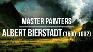 Albert Bierstadt (1830-1902) A collection of paintings 2K Ultra HD Silent Slideshow