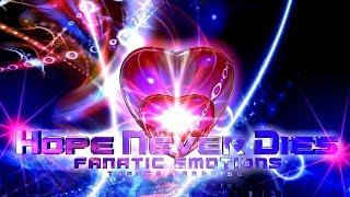 Fanatic Emotions - Hope Never Dies [TRANCE PARADISE]