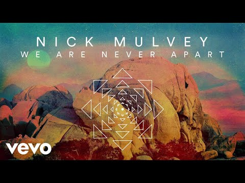 Nick Mulvey We Are Never Apart Artwork