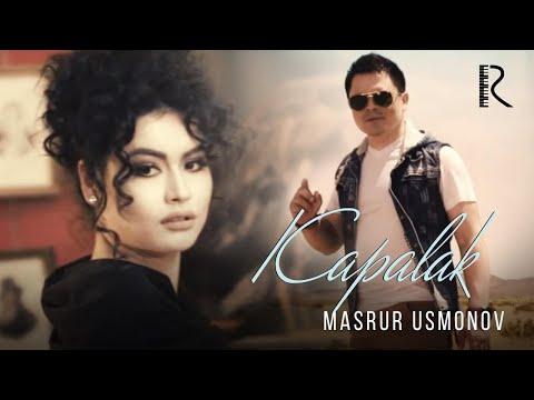 Masrur Usmonov - Kapalak | Масрур Усмонов - Капалак