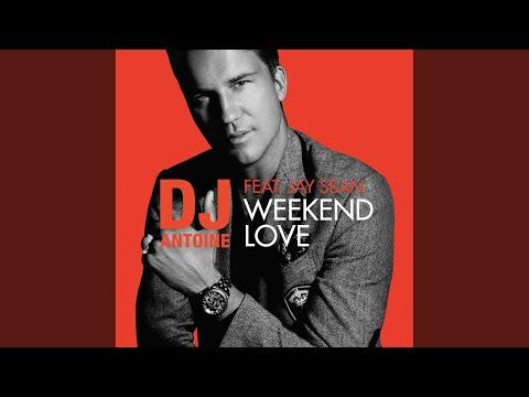 Weekend Love (DJ Antoine Vs Mad Mark 2k16 Radio Edit)