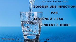 Jeûne à l'eau pendant  3 jours