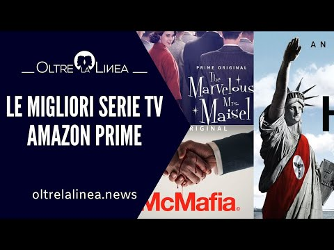 🎥 Le migliori serie tv Amazon Prime - Oltrelalinea [Classifica]