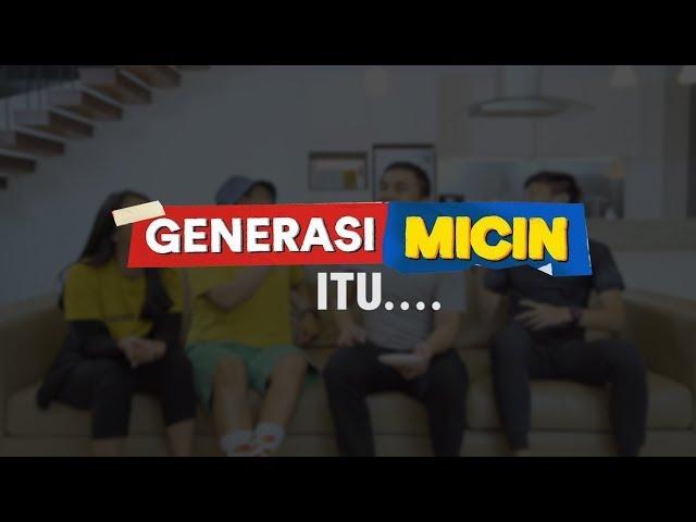 CIRI2 GENERASI MICIN..