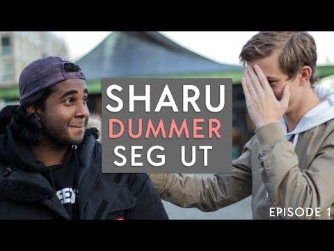 SHARU DUMMER SEG UT | Episode 1 (Drammen)