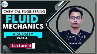 Viscosity - I | L - 4 | Fluid Mechanics | GATE/PSU 2022 | Sumit Sir