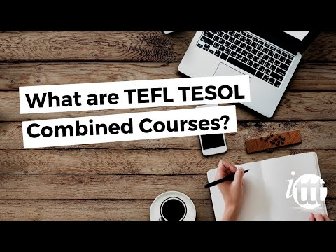What are TEFL TESOL Combined Courses?