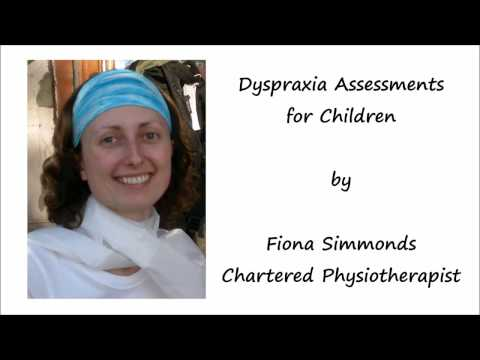 Dyspraxia Assessment for Children & 19 Dyspraxia Symptoms to Look For