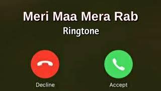 New Ringtone 2020    Meri Maa Mera Rab Song Ringtone    Tik Tok Popular Ringtone    By Rinku Pawar
