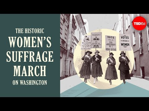 Video image: The historic women's suffrage march on Washington - Michelle Mehrtens