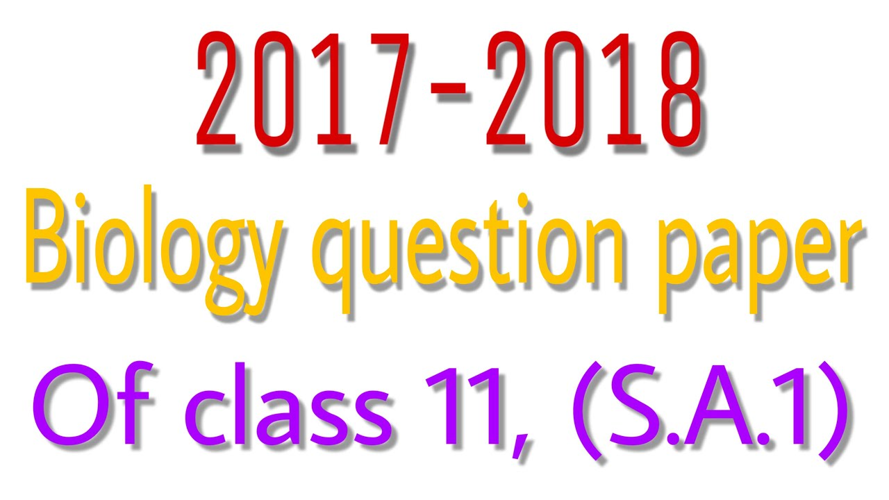 Sa1 class 11 biology question paper 2017 2018 by akshit raghav sa1 class 11 biology question paper 2017 2018 by akshit raghavakshitraghav akshitraghv malvernweather Image collections