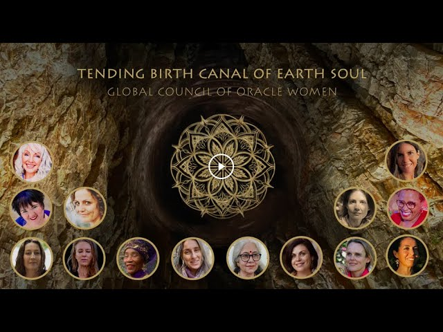 Tending Birth Canal of Earth Soul