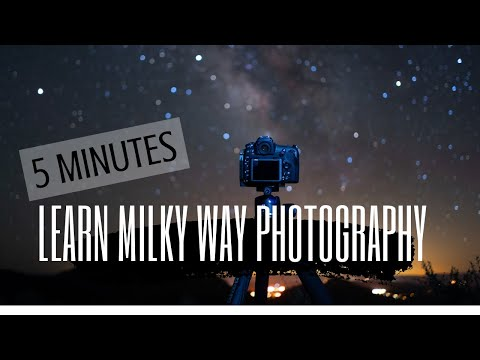 Learn Milky Way Photography in 5 Minutes!
