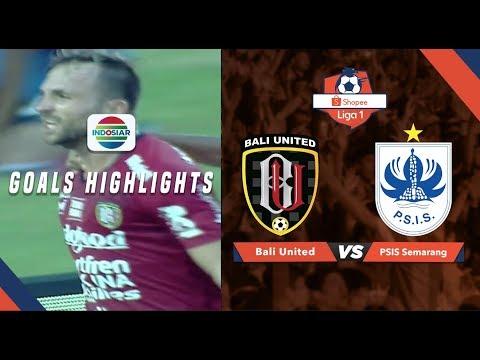 Bali United (1) Vs (0) PSIS Semarang - Goals Highlights | Shopee Liga 1