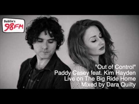 "Paddy Casey feat. Kim Hayden ""Out of Control"" Live"