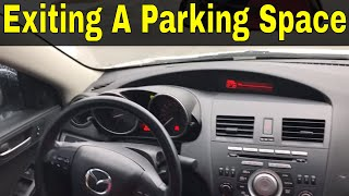Driving Forward Out Of A Parking Space-Beginner Driving Lesson