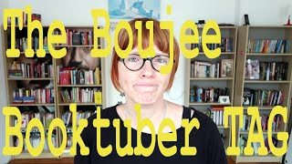The Boujee Booktuber TAG