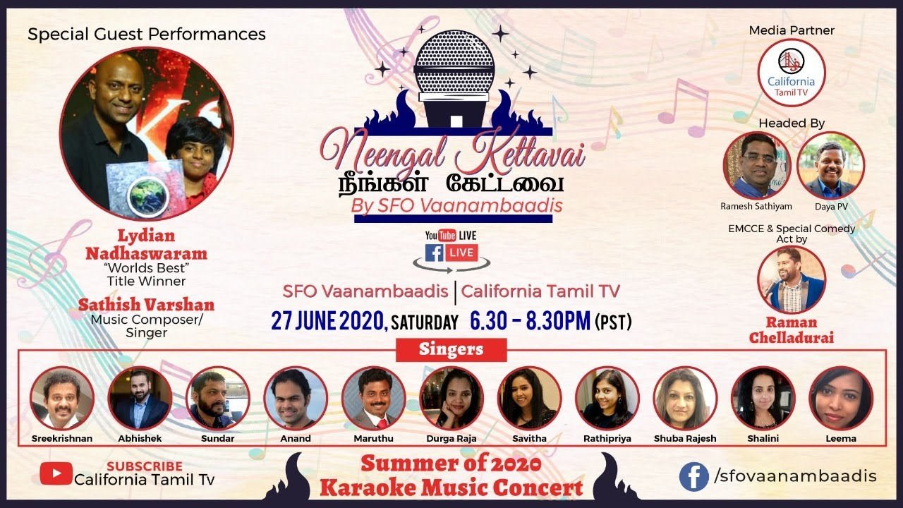 [LIVE] Lydian Nadhaswaram | Neegnal Kattavai by SFO Vaanambadis  |  California Tamil TV
