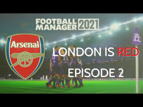 Football Manager 2021 | Arsenal | Episode 2: Transfers and our first game! |