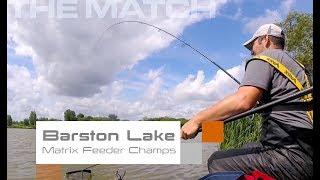 The Match: Barston Lake, Matrix Feeder Champs