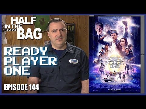 Half in the Bag: Ready Player One