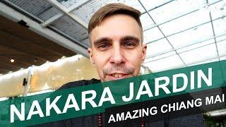 NAKARA JARDIN - #123 - AMAZING CHIANG MAI