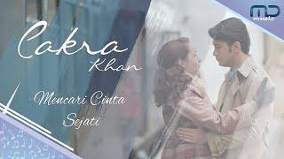 Cakra Khan - Mencari Cinta Sejati (Official Lyric Video) | OST. Rudy Habibie